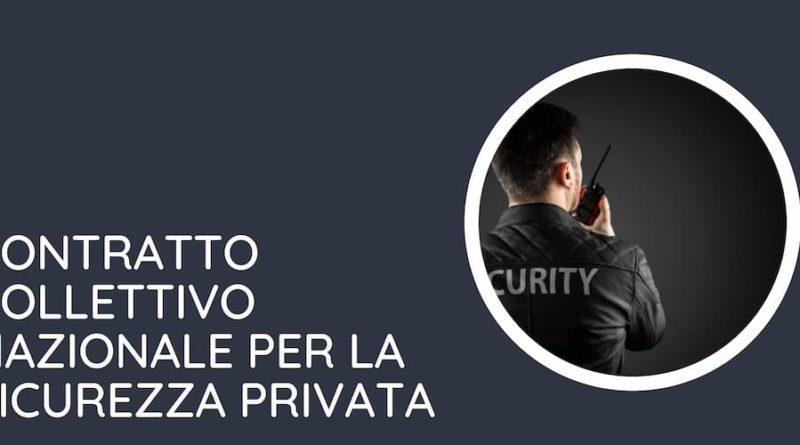 Contratto collettivo nazionale per la sicurezza privata
